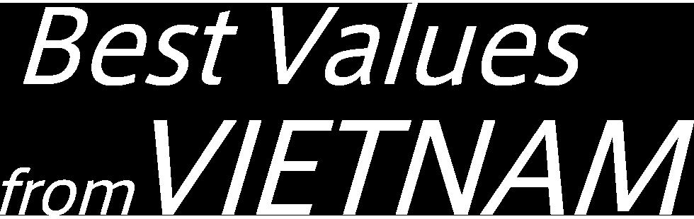 Best Values from VIETNAM